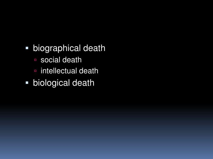 biographical death