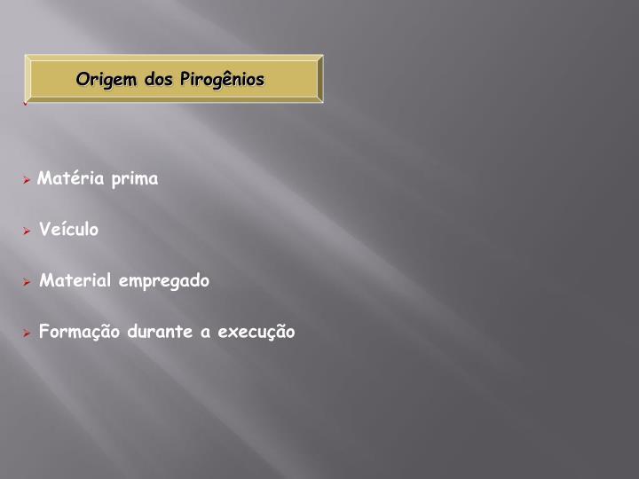 Origem dos Pirogênios