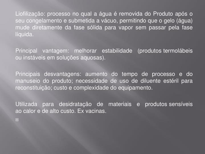 Liofilização: processo