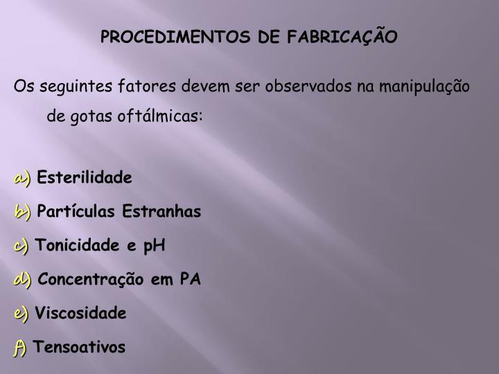 PROCEDIMENTOS DE FABRICAÇÃO