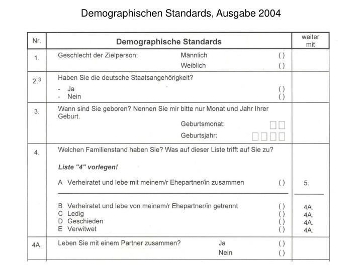 Demographischen Standards, Ausgabe 2004