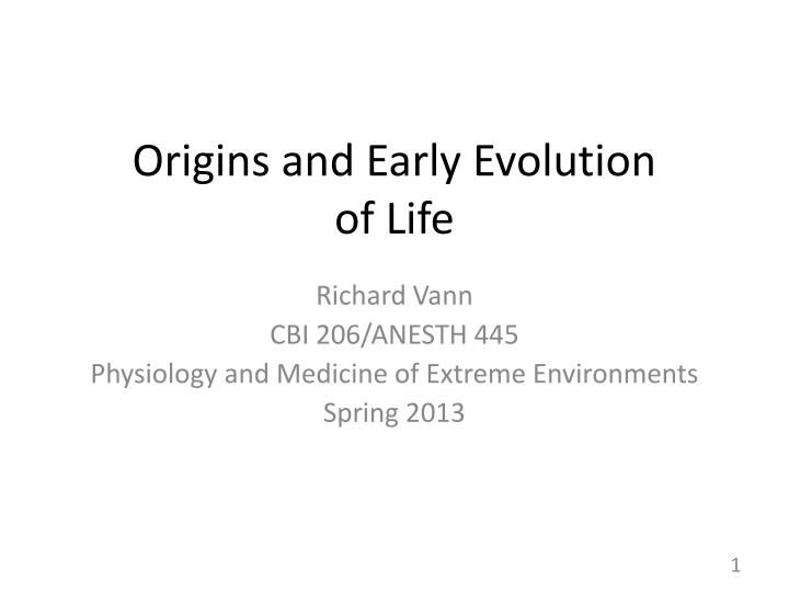 origins and early evolution of life n.