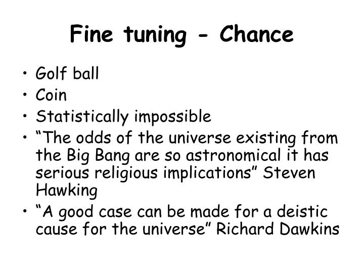 Fine tuning - Chance