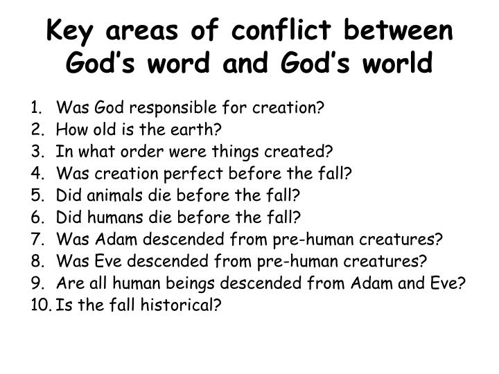 Key areas of conflict between God's word and God's world