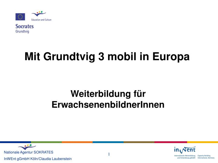 mit grundtvig 3 mobil in europa n.