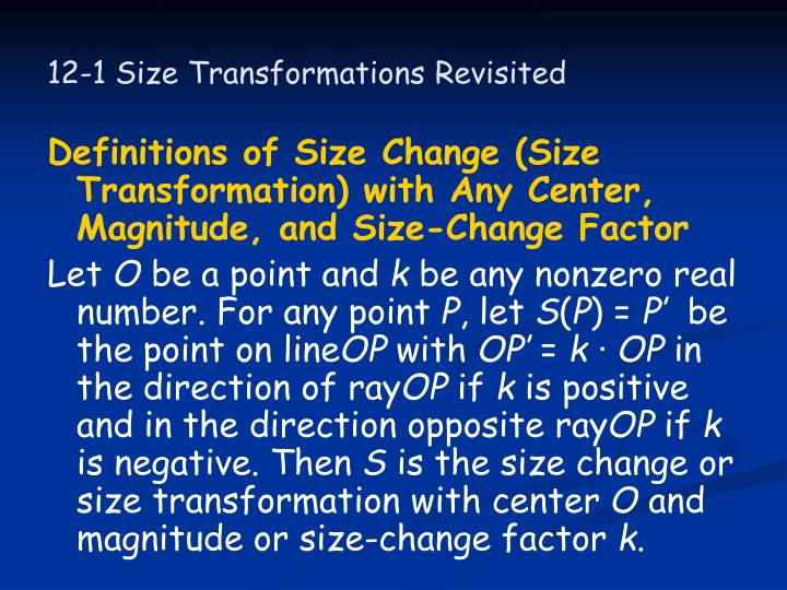 12-1 Size Transformations Revisited