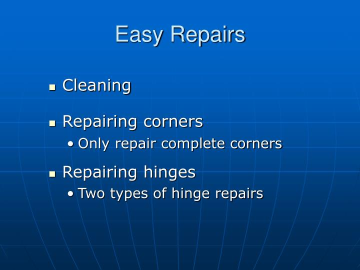 Easy Repairs