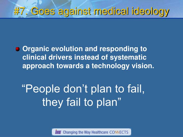 #7. Goes against medical ideology