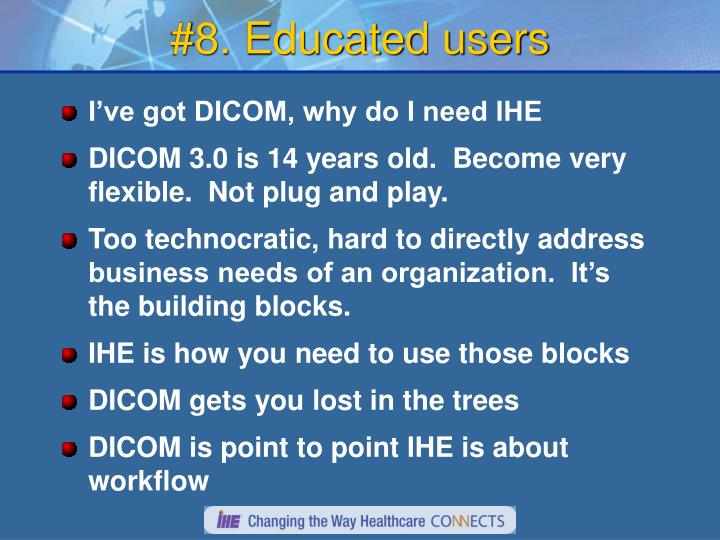 #8. Educated users