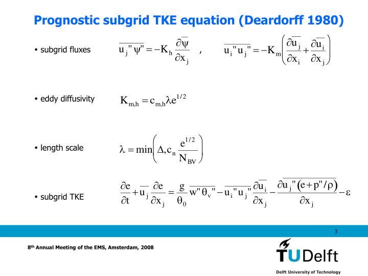 Prognostic subgrid tke equation deardorff 1980