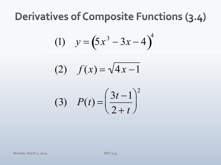 Derivatives of Composite Functions (3.4)