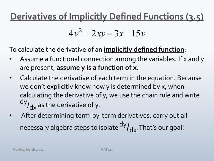 Derivatives of Implicitly Defined Functions (3.5)