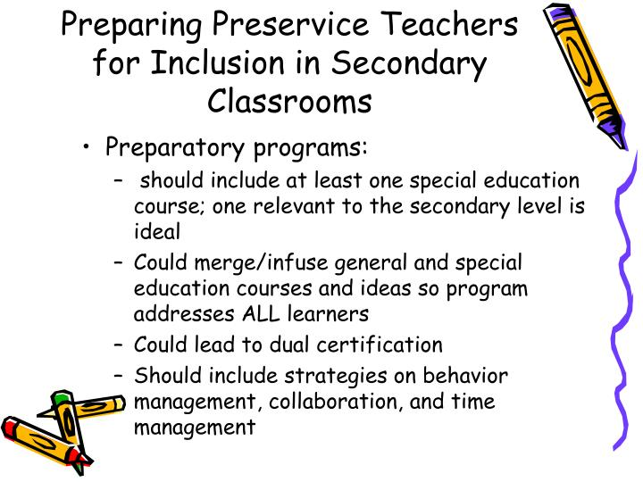 Preparing Preservice Teachers for Inclusion in Secondary Classrooms