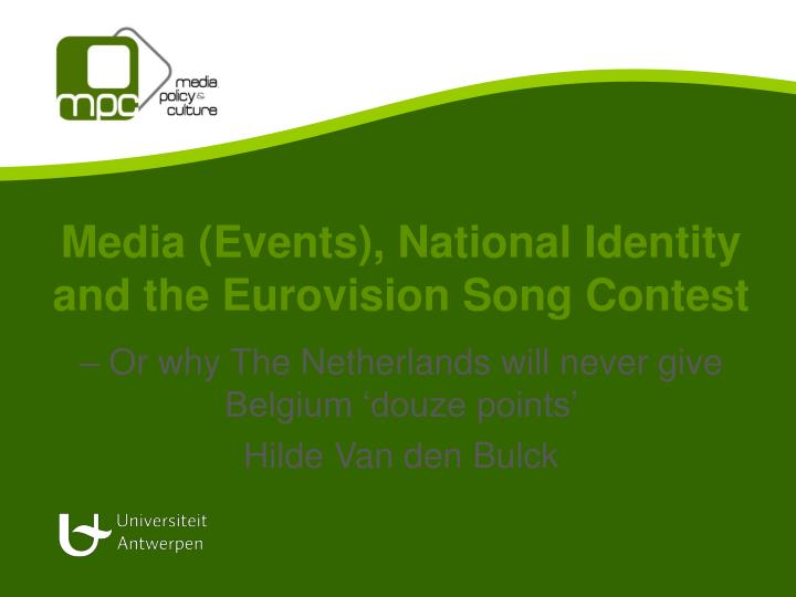 media events national identity and the eurovision song contest n.