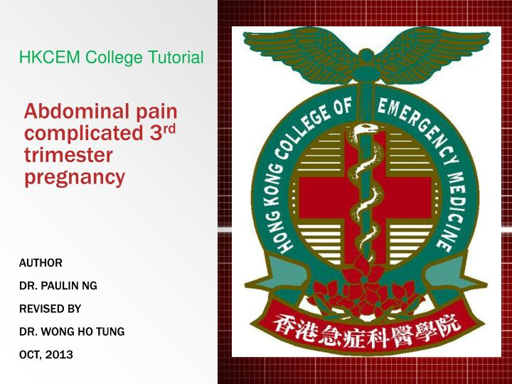 abdominal pain complicated 3 rd trimester pregnancy n.