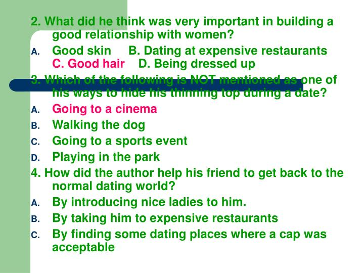 2. What did he think was very important in building a good relationship with women?