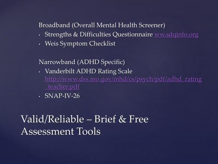 Broadband (Overall Mental Health Screener)