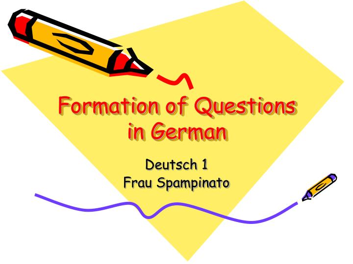 formation of questions in german n.
