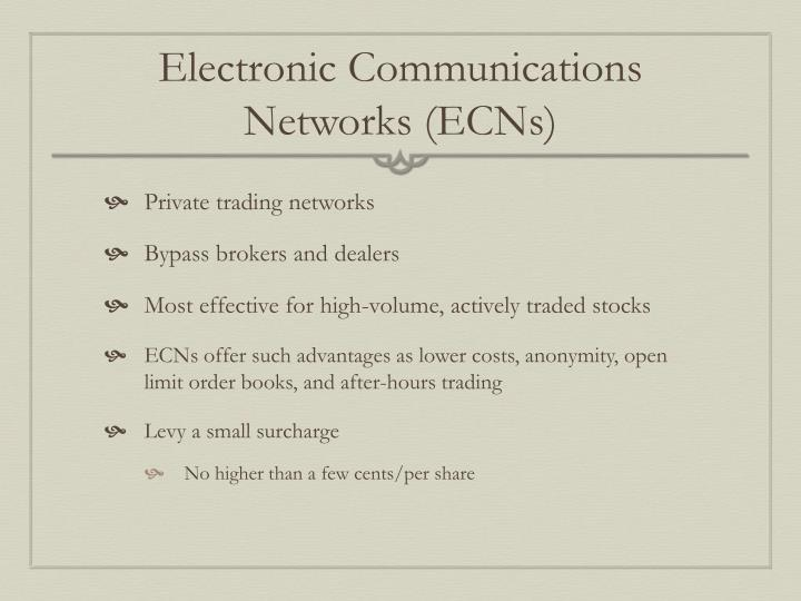 Electronic Communications Networks (