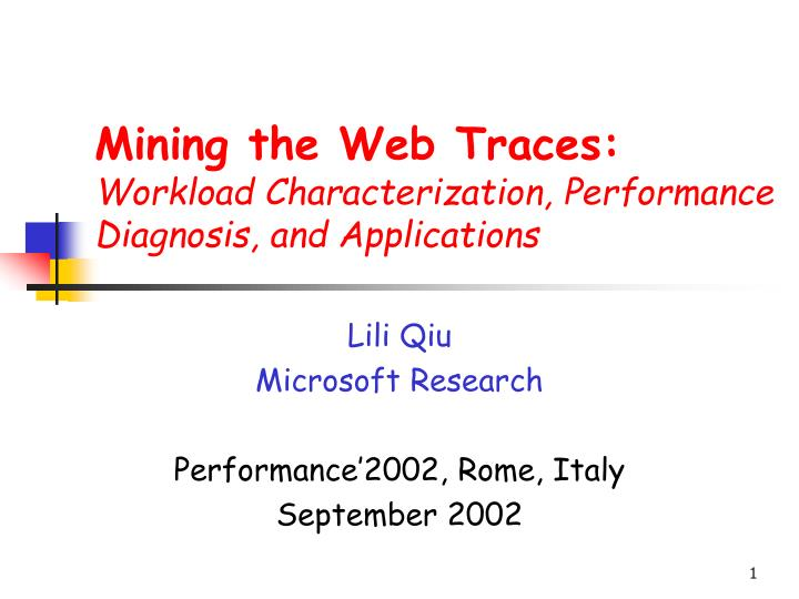mining the web traces workload characterization performance diagnosis and applications n.