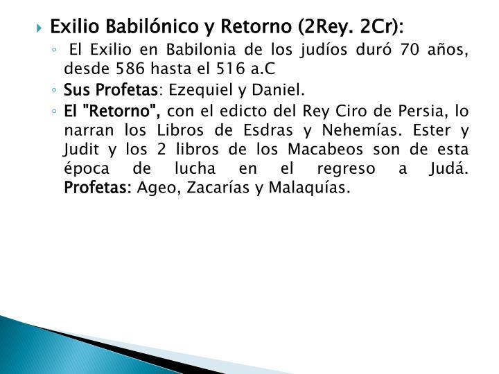 Exilio Babilónico y Retorno (2Rey.