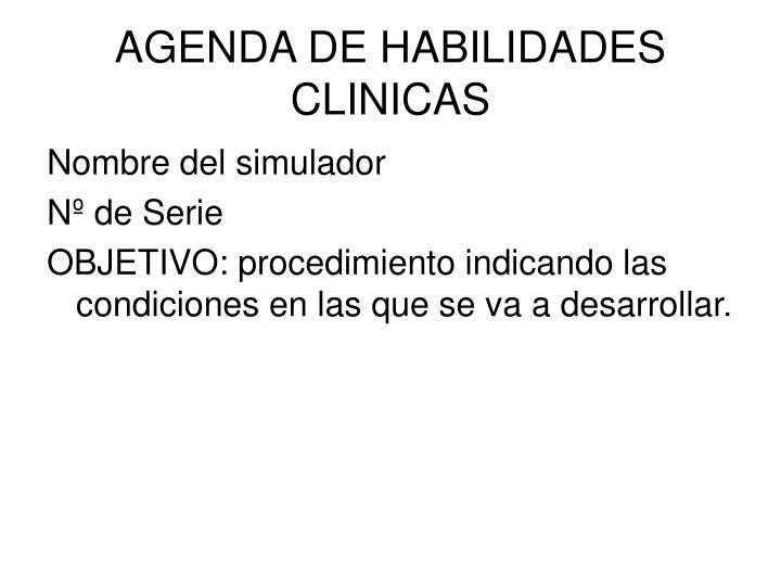 AGENDA DE HABILIDADES CLINICAS