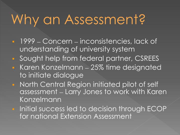 Why an Assessment?