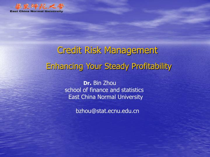 credit risk management and profitability of Improper credit risk management reduce the bank profitability  luqman, olawale, the effect of credit risk on the performance of commercial banks in nigeria.
