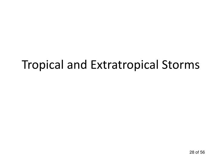 Tropical and Extratropical Storms