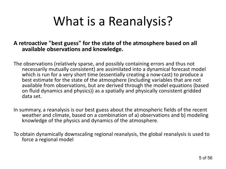 What is a Reanalysis?