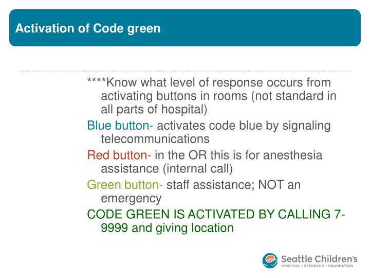 Activation of Code green
