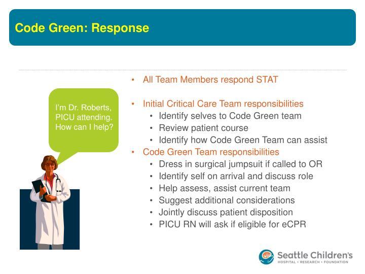 Code Green: Response