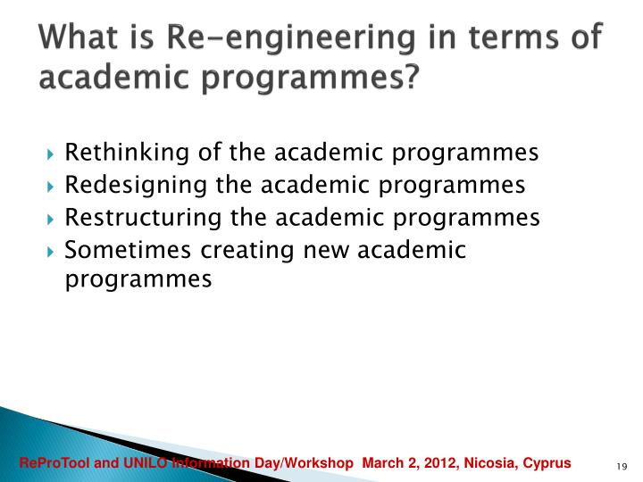 What is Re-engineering in terms of academic programmes?