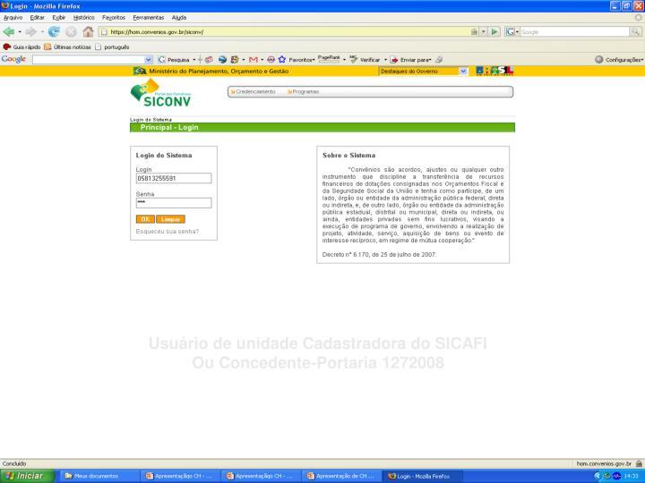 Usuário de unidade Cadastradora do SICAFI