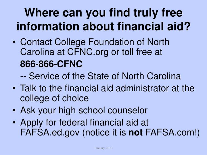 Where can you find truly free information about financial aid?