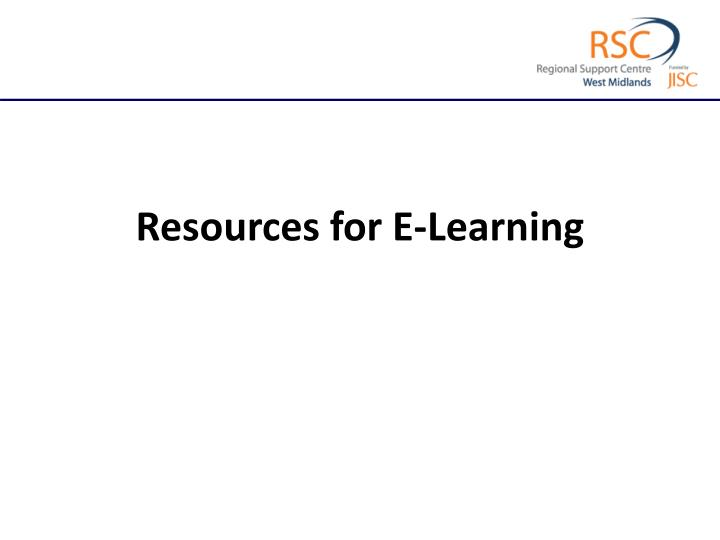 Resources for E-Learning
