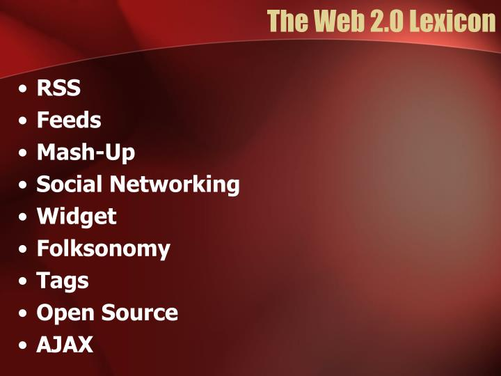 The web 2 0 lexicon