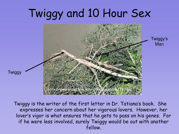Twiggy and 10 Hour Sex