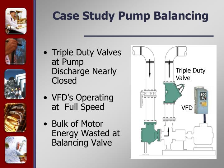 Triple Duty Valves at Pump Discharge Nearly Closed