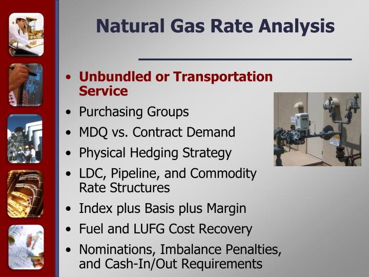Unbundled or Transportation Service