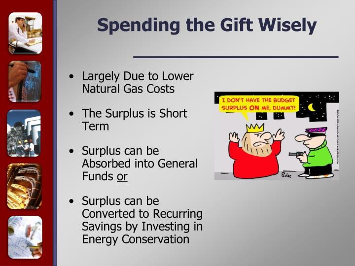 Spending the Gift Wisely