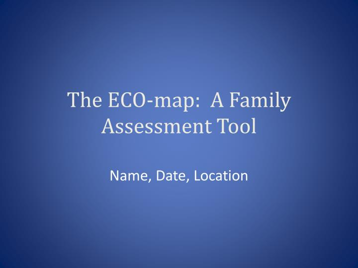 Ppt The Eco Map A Family Assessment Tool Powerpoint Presentation Free Download Id 4057560
