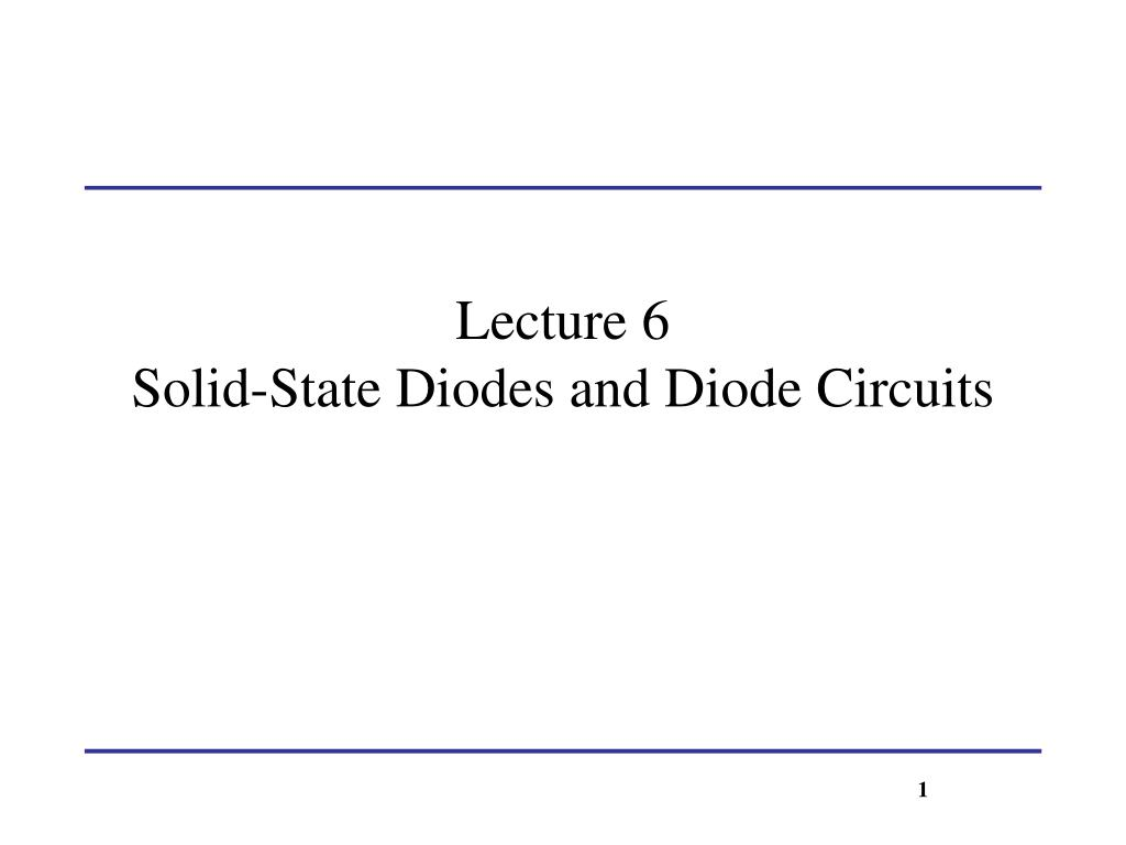 Ppt Lecture 6 Solid State Diodes And Diode Circuits Powerpoint Linear Opto Isolator N