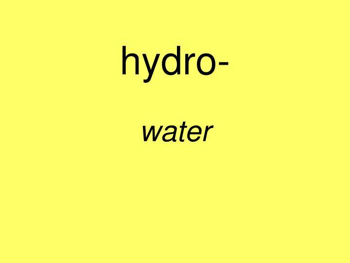 hydro-