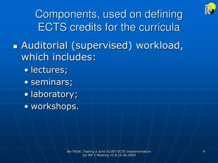 Components, used on defining
