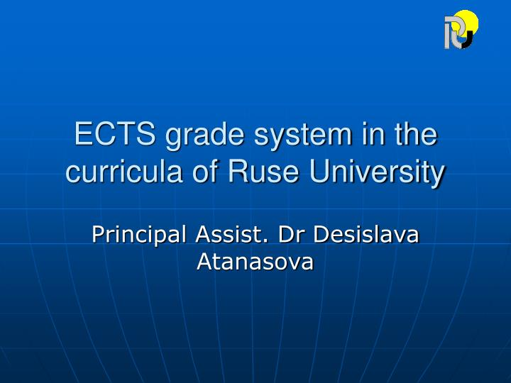 Ects grade system in the curricula of ruse university