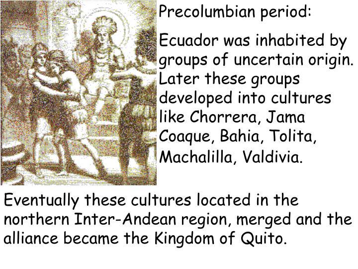 Precolumbian period: