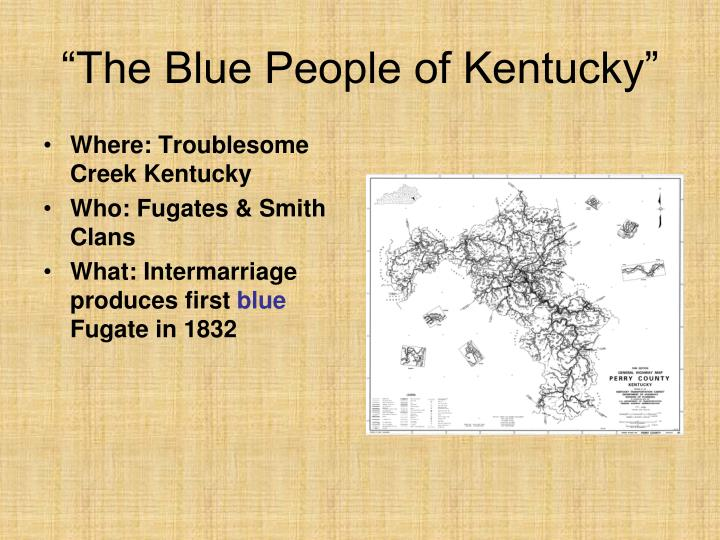 """The Blue People of Kentucky"""