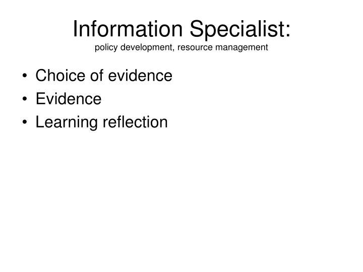 Information Specialist: