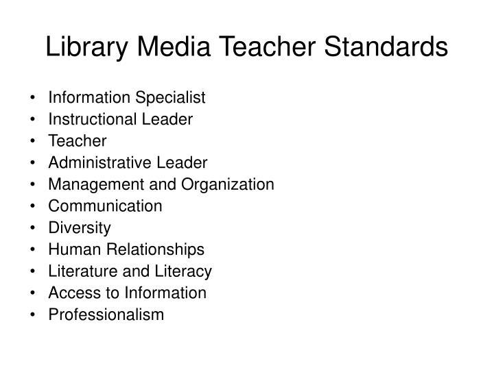 Library Media Teacher Standards